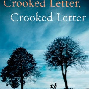 Tom Franklin: <i>Crooked Letter, Crooked Letter</i> Review