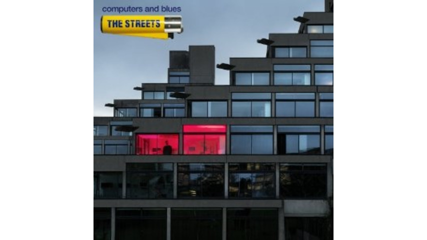 The Streets: <i>Computers and Blues</i>