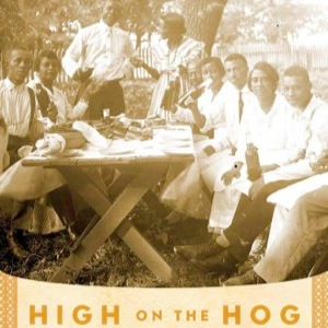 <i>High on the Hog: A Culinary Journey from Africa to America</i> by Jessica B. Harris