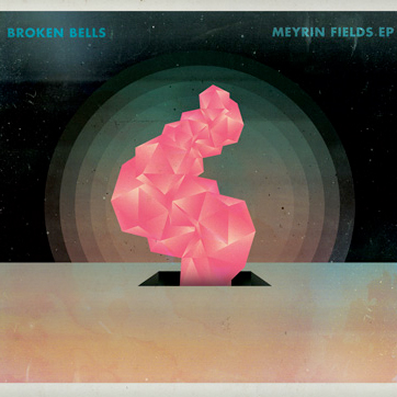 Broken Bells Announce <i>Meyrin Fields</i> EP