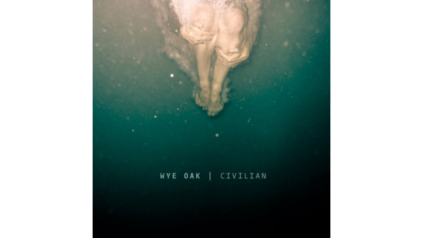 Wye Oak: <i>Civilian</i>