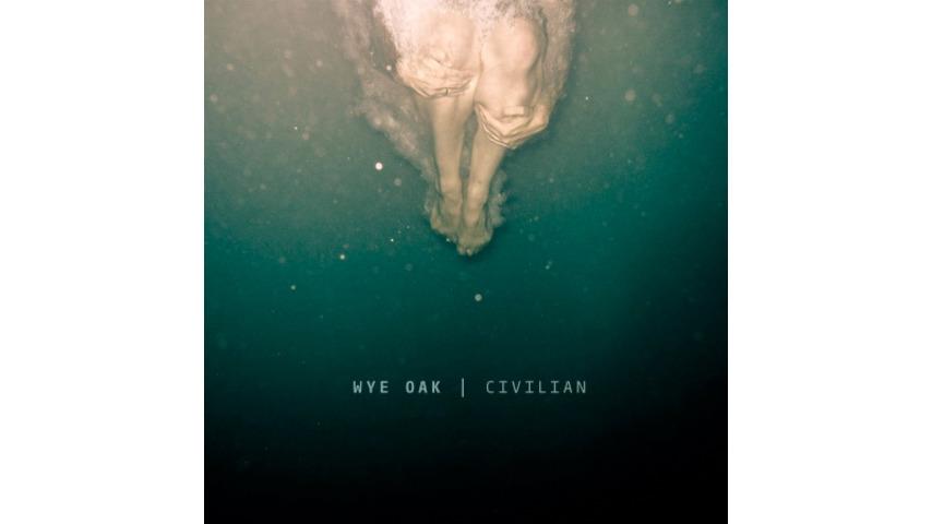 Wye Oak: <i>Civilian</i>