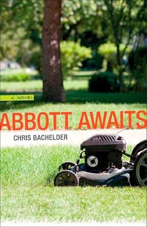 &lt;i&gt;Abbott Awaits&lt;/i&gt; by Chris Bachelder