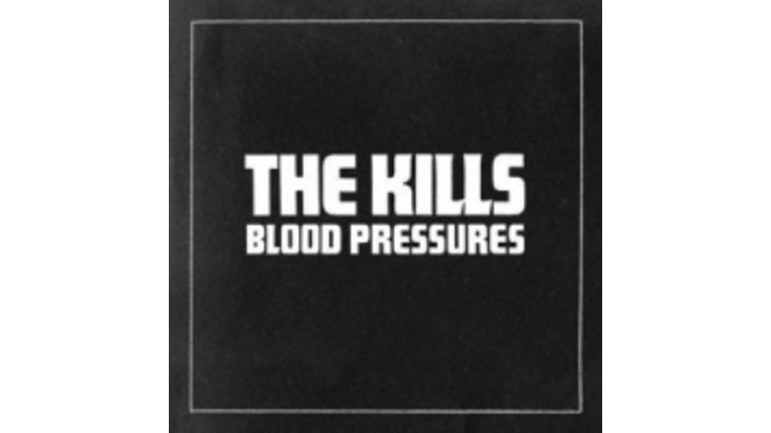 The Kills: <em>Blood Pressures</em>