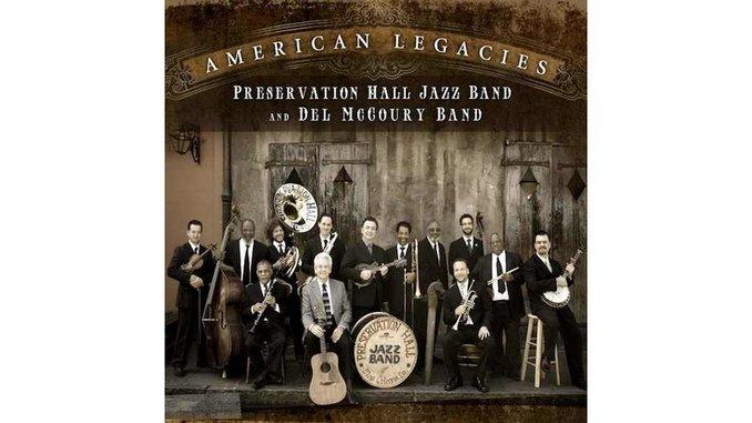Del McCoury and Preservation Hall Jazz Band: <em>American Legacies</em>