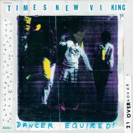 Times New Viking: <em>Dancer Equired</em>