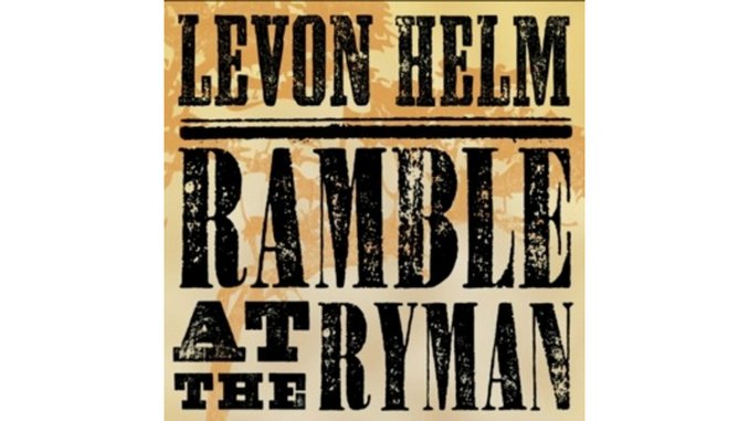 Levon Helm: <em>Ramble at the Ryman</em>
