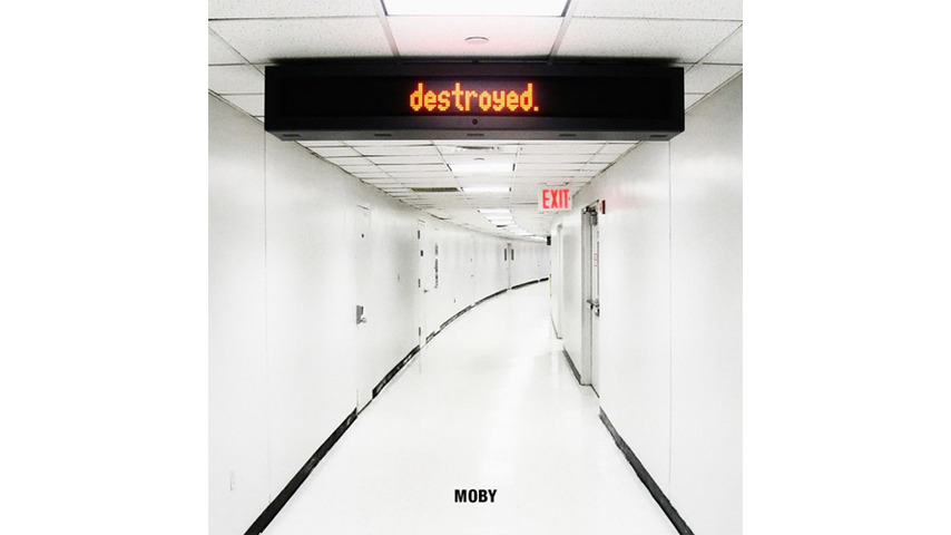 Moby: <em>Destroyed</em>