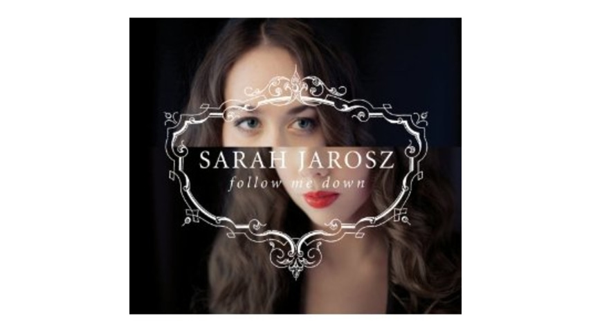Sarah Jarosz: <em>Follow Me Down</em>