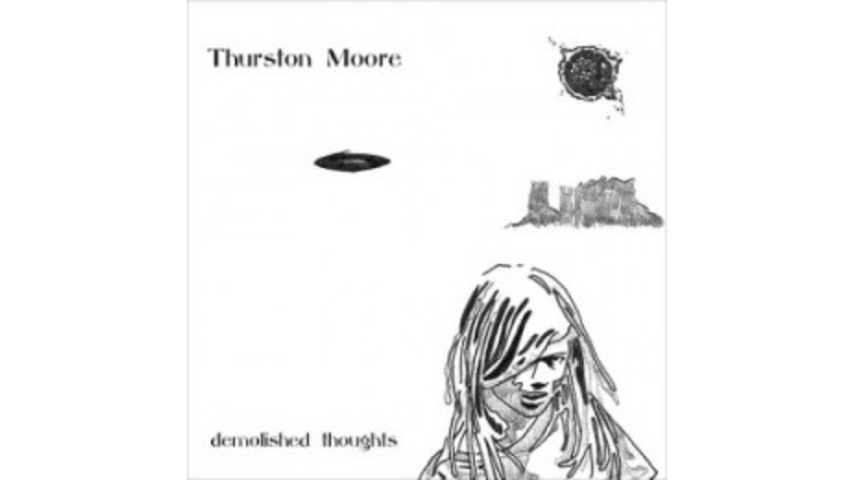 Thurston Moore: <em>Demolished Thoughts</em>