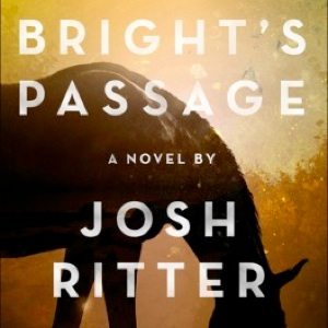 <i>Bright's Passage</i> by Josh Ritter