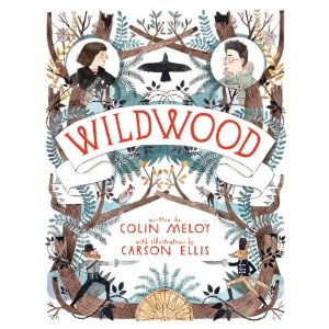 <i>Wildwood: The Wildwood Chronicles, Book I</i> by Colin Meloy