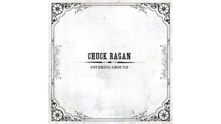 Chuck Ragan: <i>Covering Ground</i>