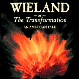 <i>Wieland, Or The Transformation: An American Tale</i> by Charles Brockden Brown