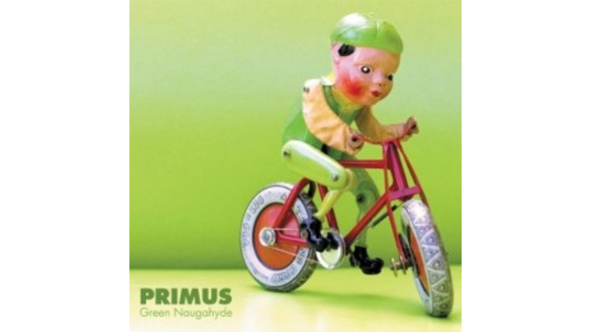Primus: <i>Green Naugahyde</i>