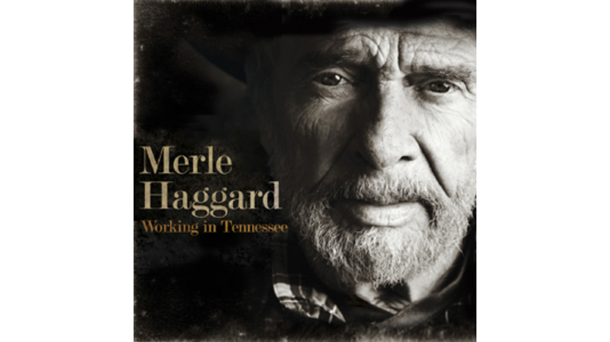 Merle Haggard: <i>Working in Tennessee</i>