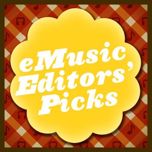 eMusic Editors' Picks: 5 Records We Like