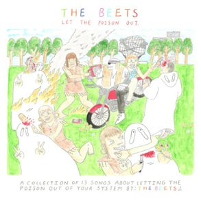 The Beets: <i>Let The Poison Out</i>