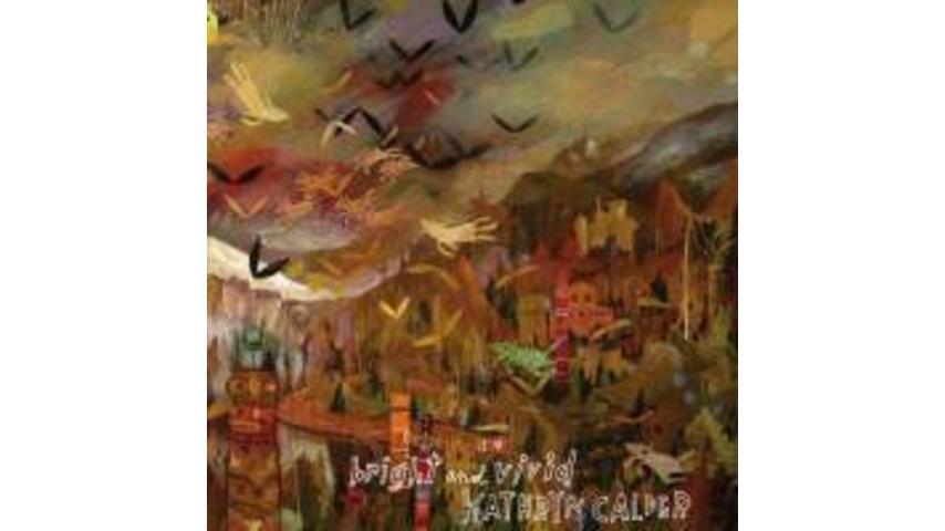 Kathryn Calder: <i>Bright and Vivid</i>