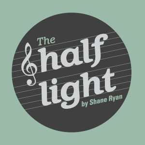 "The Half Light: ""New Slang"" Changed My Life"