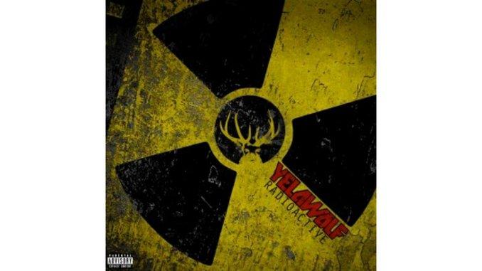 Yelawolf: <i>Radioactive</i>