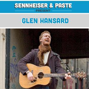 Sennheiser/Paste Party in Austin Preview: Glen Hansard