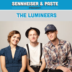 Sennheiser/Paste Party in Austin Preview: The Lumineers