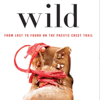 Into the <i>Wild</i> with Dear Sugar, aka Cheryl Strayed
