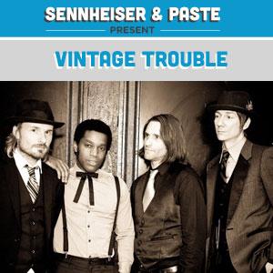 Sennheiser/Paste Party in Austin Preview: Vintage Trouble