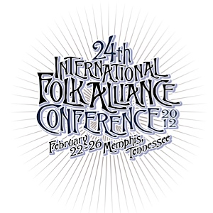 The 2012 Folk Alliance Conference