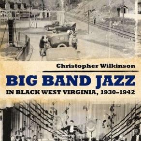 Big Band Jazz in Black West Virginia, 1930-1942