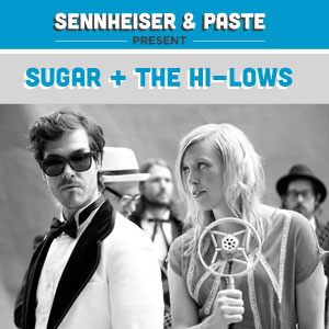 Sugar + The Hi-Lows