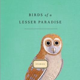 Birds of a Lesser Paradise