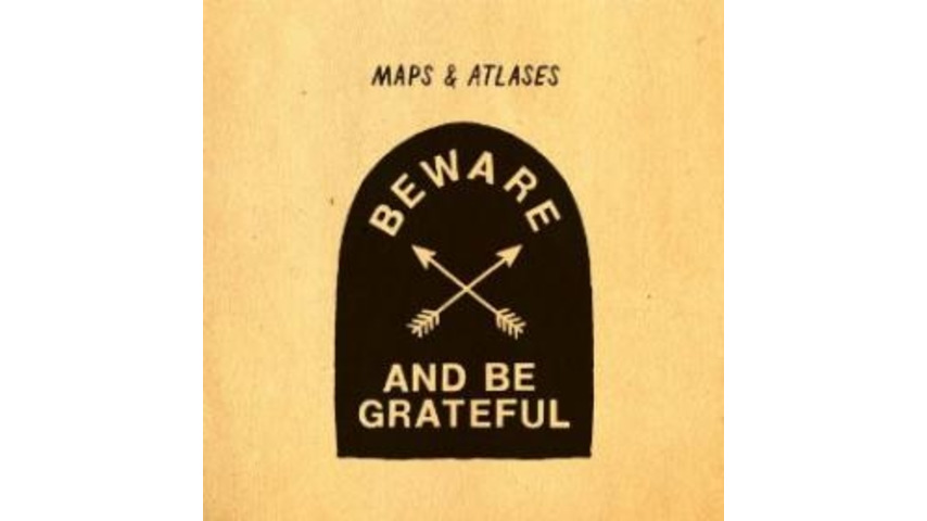 Maps & Atlases: <i>Beware and Be Grateful</i>