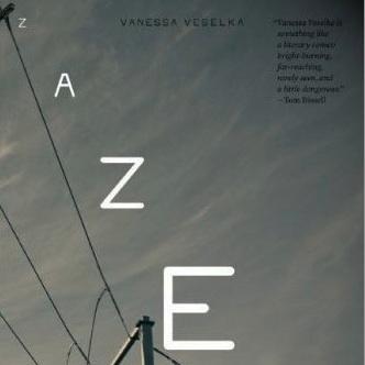 <i>Zazen</i> by Vanessa Veselka
