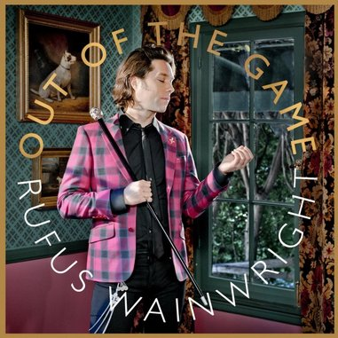 Rufus Wainwright: <i>Out of the Game</i>