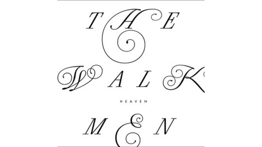 The Walkmen: <i>Heaven</i>