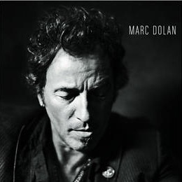 <i>Bruce Springsteen and the Promise of Rock 'n' Roll</i> by Marc Dolan