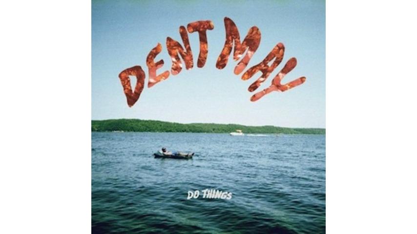 Dent May: <i>Do Things</i>