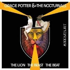 Grace Potter & the Nocturnals: <i>The Lion The Beast The Beat</i>