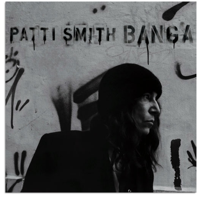 Patti Smith: <i>Banga</i>