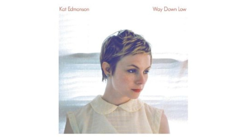 Kat Edmonson: <i>Way Down Low</i>