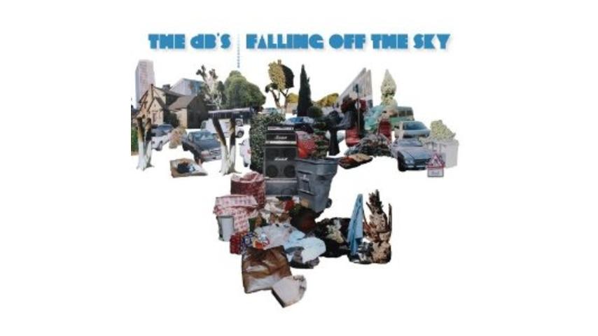 The dB's: <i>Falling Off the Sky</i>