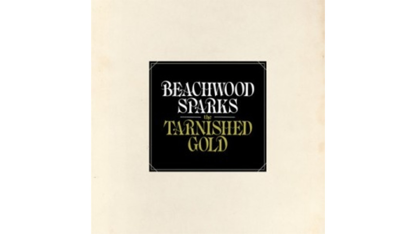 Beachwood Sparks: <i>The Tarnished Gold</i>