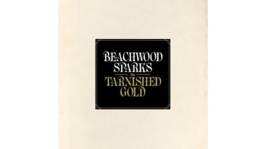 Beachwood Sparks: <i>The Tarnished Gold</i>