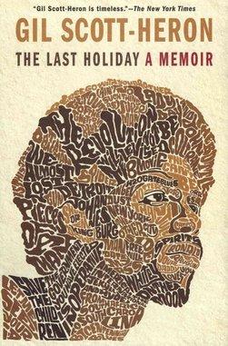 <i>The Last Holiday</i> by Gil Scott-Heron