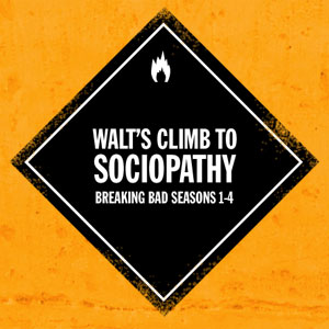 Infographic: Walt's Climb to Sociopathy in Breaking Bad