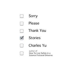Sorry, Please, Thank You: Stories