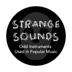 Infographic: Strange Sounds, Odd Instruments Used in Popular Music