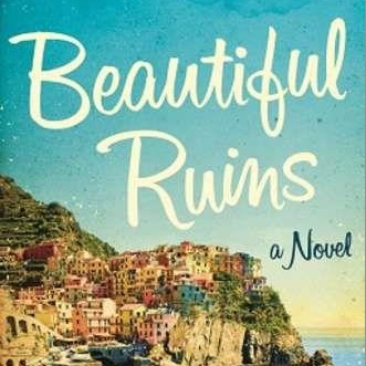 <i>Beautiful Ruins</i> by Jess Walter